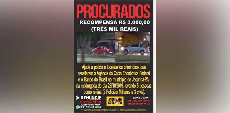 Disque Denúncia divulga recompensa de R$ 3 mil pela localização de assaltantes